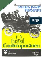 PESAVENTO, Sandra. O Brasil Contemporâneo
