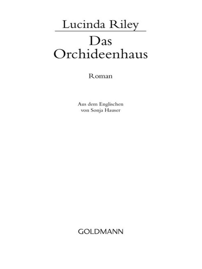 Lucinda Riley-Das Orchideenhaus (Roman) -Goldmann Verlag (2011)
