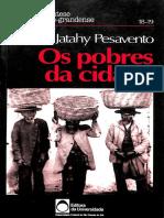 PESAVENTO, Sandra. Os Pobres Da Cidade