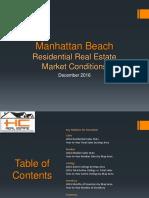 Manhattan Beach Real Estate Market Conditions - December 2016