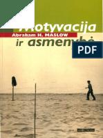 Abraham.H.maslow. .Motyvacija.ir.Asmenybe.2006.LT - Work for downloading free