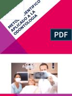 Metodo Cientifico Aplicado a La Odontologia