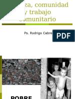 Pobreza, Comunidad y Trabajo Comunitario