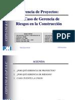 Un caso de gerencia de Riesgos en la Construcción