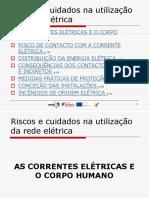 Riscos e Cuidados Na Utilização Da Rede Elétrica