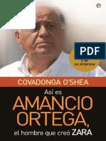 Asi Es Amancio Ortega, El Hombre Que Creo Zara _ Lde Su Empresa (Spanish Edition) - Covadonga O'Shea