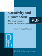 Creativity and Convention. the Pragmatics of Everyday Life.
