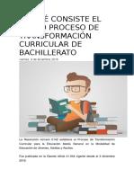 En Qué Consiste El Nuevo Proceso de Transformación Curricular de Bachillerato