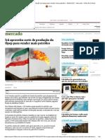 Irã aproveita corte de produção da Opep para vender mais petróleo - 06_01_2017 - Mercado - Folha de S.pdf