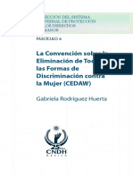 La Convencion sobre la Eliminacion de Todas las Formas de Discriminacion contra la Mujer (CEDAW)