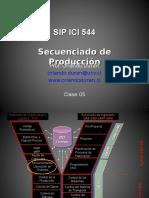 Clase 5 Secuenciado de La Produccion SIP ICI 544