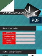 LA FONOAUDIOLOGÍA.pptx