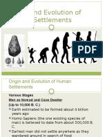 Orgin & Evolution of Settlements