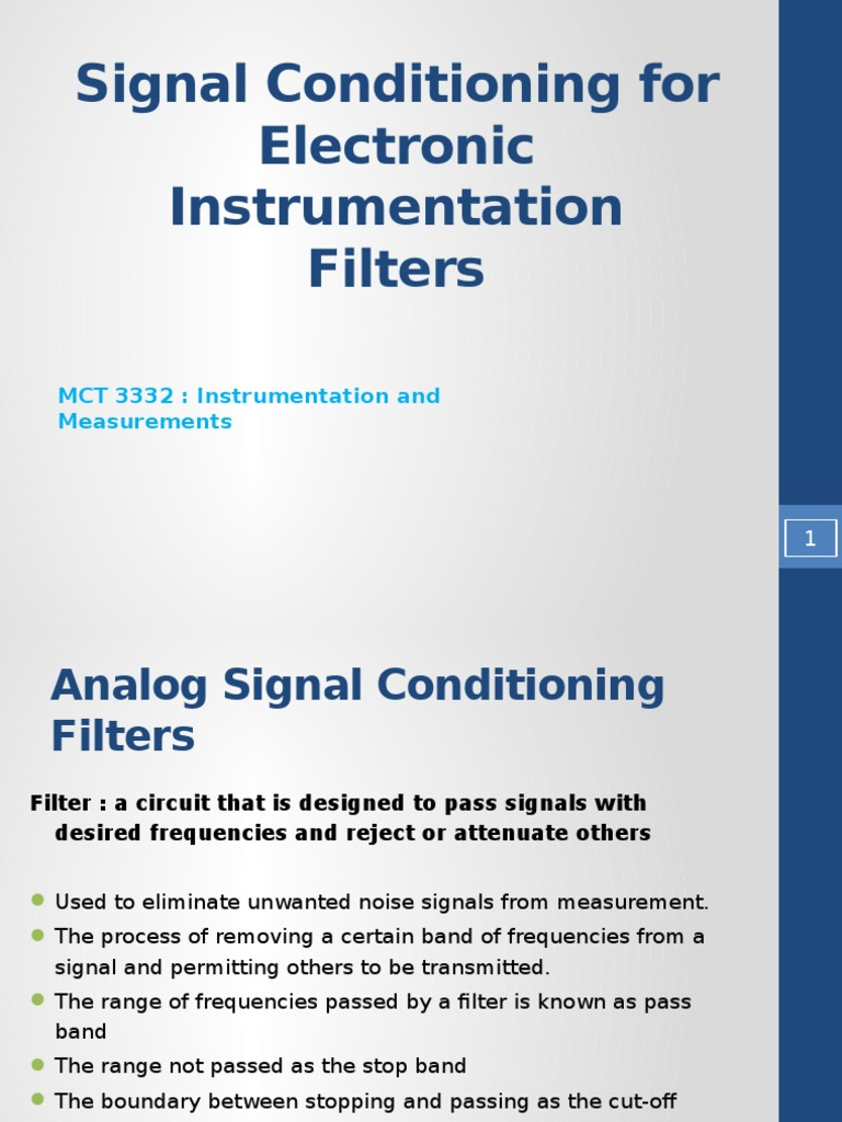 Signal Conditioning Filters Electronic Filter Low Pass Bandpass Band Reject A Circuit Is