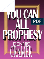 You Can All Prophesy by Dennis Cramer
