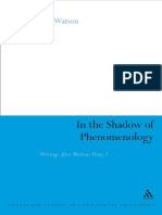 (Continuum Studies in Continental Philosophy) Merleau-Ponty, Maurice_ Watson, Stephen H-In the Shadow of Phenomenology _ Writings After Merleau-Ponty I-Bloomsbury Academic_Continuum (2009)