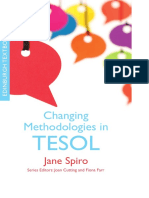 Changing Methodologies in TESOL. Jane Spiro. EUP