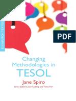Changing Methodologies in TESOL. Jane Spiro. EUP