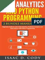 Data Analytics and Python Programming 2 Bundle Manuscript - Isaac D. Cody