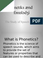 Phonetics Lecture 1 2016