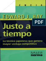 Justo a Tiempo, la Técnica Japonesa que genera mayor ventaja competitiva - Edward J. Hay.pdf
