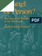 Judith Romney Wegner, Chattel or Person the Status of Women in the Mishnah