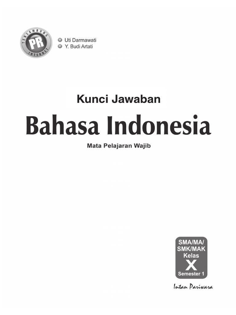 Kunci Jawaban Lks Intan Pariwara Kelas 10 Semester 1 Kurikulum 2013 Tahun 2019 Bahasa Indonesia Gudang Kunci
