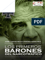 Los Primeros Barones Del Narcotráfico - Jose Francisco Canosa Sanchez