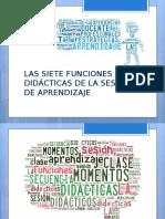 7 Funciones Didacticas de La Sesión de Aprendizaje