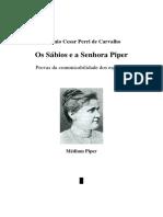 Antonio Cesar Perri de Carvalho - Os Sabios e a Sra Piper