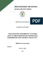 """RELACION ENTRE CONOCIMIENTOS Y ACTITUDES HACIA LA TOMA DE MUESTRAS DEL PAPANICOLAOU EN MUJERES DEL AAHH 8 DE MAYO- ATALAYA, 2015"""""""