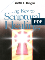 Kenneth-E-Hagin-The-Key-to-Scriptural-Healing1.pdf