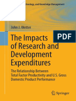 (Innovation, Technology, And Knowledge Management 8) John J. Wetter (Auth.)-The Impacts of Research and Development Expenditures_ the Relationship Between Total Factor Productivity and U.