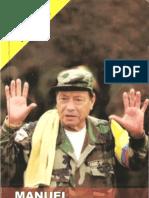 Manuel Marulanda Velez El Heroe Insurgente de La Colombia de Bolivar