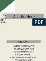 A Little Hero