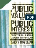 Barry Bozeman-Public Values and Public Interest_ Counterbalancing Economic Individualism (Public Management and Change)-Georgetown University Press (2007).pdf
