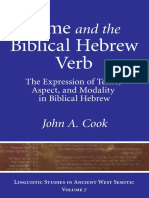 Cook, John A. Time and the Biblical Hebrew Verb the Expression of Tense, Aspect, And Modality in Biblical Hebrew