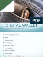 digitalwallet-110417201749-phpapp02