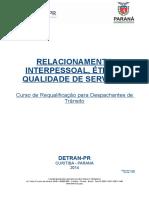 Modulo Relacionamento Interpessoal, Etica e Qualidade Em Servicos