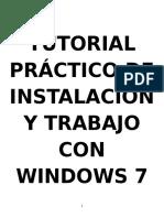 Tutorial Práctico de Instalación y Trabajo Con Windows 7