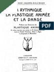 Méthode Jaques-Dalcroze. [VIme] partie. La plastique animée.pdf