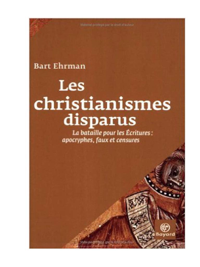 Les Christianismes Disparus Bart D Ehrman