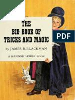 The Big Book of Tricks and Magic - Blackman, James R