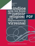 Jorge Traslosheros - Los Indios Ante Los Foros de Justicia Religiosa en La Hispanoamérica Virreinal