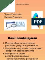 TOPIK 9 Pelaporan Data Pentaksiran