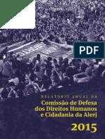 Comissãod e Defesa Dos Direitos Humanos e Cidadania Da Alerj - 2015