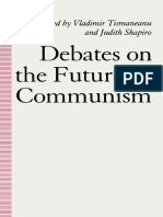 Vladimir Tismaneanu - Judith Shapiro - Eds. - Debates on the Future of Communism