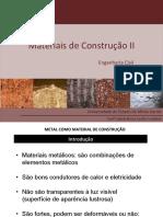 Slide Aula Metais - Engenharia Civil - Materiais de Construção II