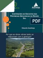 CONTENÇÕES DE ENCOSTAS NAS PROVÍNCIAS GEOLÓGICAS DA REGIÃO SUL. Eduardo Azambuja.pdf