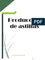 Produccion de Astilla